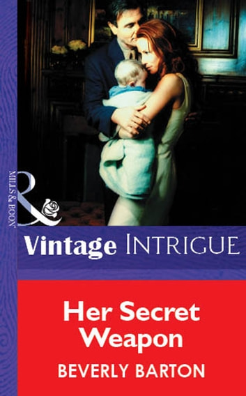 Her Secret Weapon (Mills & Boon Vintage Intrigue) ebook by Beverly Barton