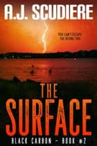 The Surface ebook by A.J. Scudiere