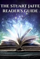 The Stuart Jaffe Reader's Guide ebook by Stuart Jaffe