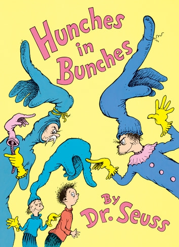 Hunches in Bunches ebook by Dr. Seuss
