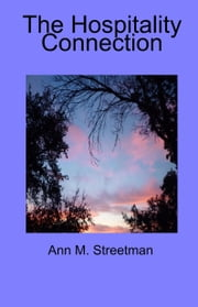 The Hospitality Connection ebook by Ann M Streetman
