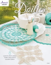 One Day Doilies ebook by Annie's
