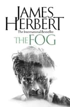 The Fog eBook by James Herbert