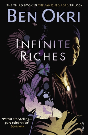 Infinite Riches ebook by Ben Okri