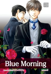 Blue Morning, Vol. 5 (Yaoi Manga) ebook by Shoko Hidaka