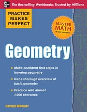 Practice Makes Perfect Geometry ebook by Carolyn Wheater