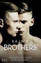 Brothers ebook by K.A. Linde