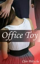 Office Toy ebook by Cleo Peitsche