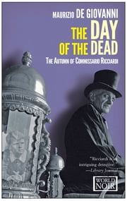 Day of the Dead - The Autumn of Comissario Ricciardi ebook by Maurizio de Giovanni