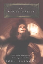 The Ghost Writer ebook by John Harwood
