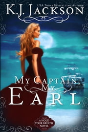 My Captain, My Earl ebook by K.J. Jackson