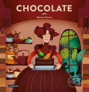 Chocolate - Premio Apel·les Mestres 2013 ebook by Marta Chaves Vega
