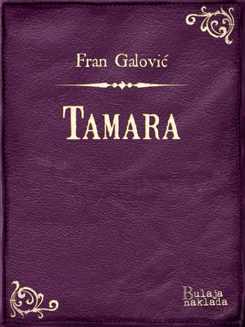 Tamara ebook by Fran Galović