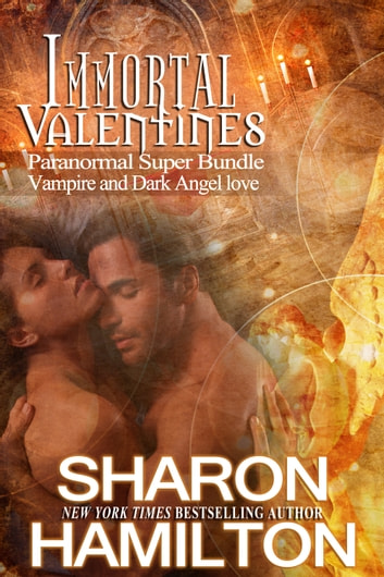 Immortal Valentines - Paranormal Super Bundle ebook by Sharon Hamilton