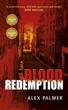 Blood Redemption ebook by Alex Palmer