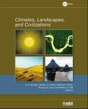 Climates, Landscapes, and Civilizations ebook by
