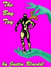The Boy Toy ebook by Justin Blasdel