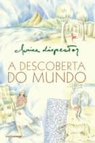 A descoberta do mundo ebook by Clarice Lispector