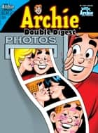 Archie Double Digest #221 ebook by SCRIPT: Tom DeFalco, J. Torres ARTIST: Gisele, Pat Kennedy Cover: Pat Kennedy