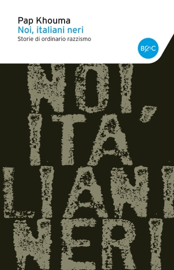 Noi italiani neri ebook by Pap Khouma