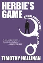 Herbie's Game eBook by Timothy Hallinan