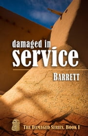 Damaged in Service ebook by Barrett