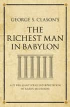 The richest man in Babylon ebook by Karen McCreadie