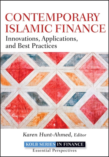 Contemporary Islamic Finance - Innovations, Applications and Best Practices ebook by Karen Hunt-Ahmed