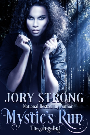Mystic's Run ebook by Jory Strong