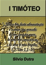 I Timóteo ebook by Silvio Dutra