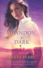 Abandon the Dark ebook by Marta Perry
