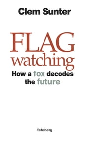 Flagwatching ebook by Clem Sunter