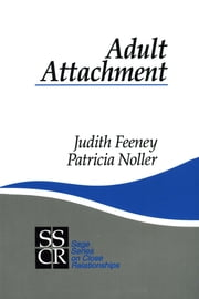 Adult Attachment ebook by Dr. Judith A. Feeney,Patricia Noller