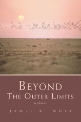 BEYOND THE OUTER LIMITS ebook by James Mori