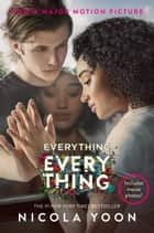Everything, Everything ebook de Nicola Yoon