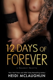 12 Days of Forever ebook by Heidi McLaughlin