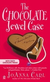 The Chocolate Jewel Case - A Chocoholic Mystery ebook by JoAnna Carl