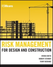 Risk Management for Design and Construction ebook by Ovidiu Cretu,Robert B. Stewart,Terry Berends