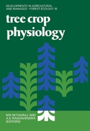 Tree Crop Physiology ebook by Raghavendra, A.S.