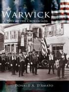 Warwick ebook by Donald A. D'Amato