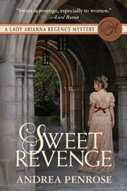 Sweet Revenge ebook by Andrea Penrose
