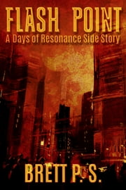 Flash Point: A Days of Resonance Side Story