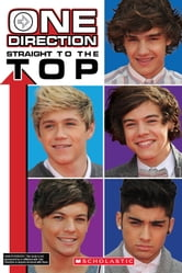 One Direction: Straight to the Top! ebook by Riley Brooks