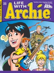 Life With Archie #23 ebook by Paul Kupperberg, Pat Kennedy, Tim Kennedy, Fernando Ruiz, Bob Smith, Jim Amash, Jack Morelli, Glenn Whitmore
