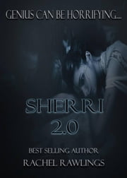 Sherri 2.0 ebook by Rachel Rawlings