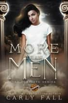 More than Men: The Complete Trilogy ebook by Carly Fall