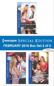 Harlequin Special Edition February 2016 - Box Set 2 of 2 - Dr. Forget-Me-Not\The Doctor's Valentine Dare\A Valentine for the Veterinarian ebook by Marie Ferrarella, Cindy Kirk, Katie Meyer