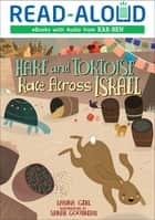 Hare and Tortoise Race Across Israel ebook by Book Buddy Digital Media, Laura Gehl