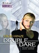 Double Dare ebook by Vicki Hinze