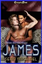 James (Shibari Auction House) ebook by Sean Michael